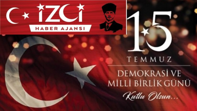 """İzci medya 15 Temmuz Şehitlerini Anma, Demokrasi ve Milli Birlik Günü"""" Mesajı"""