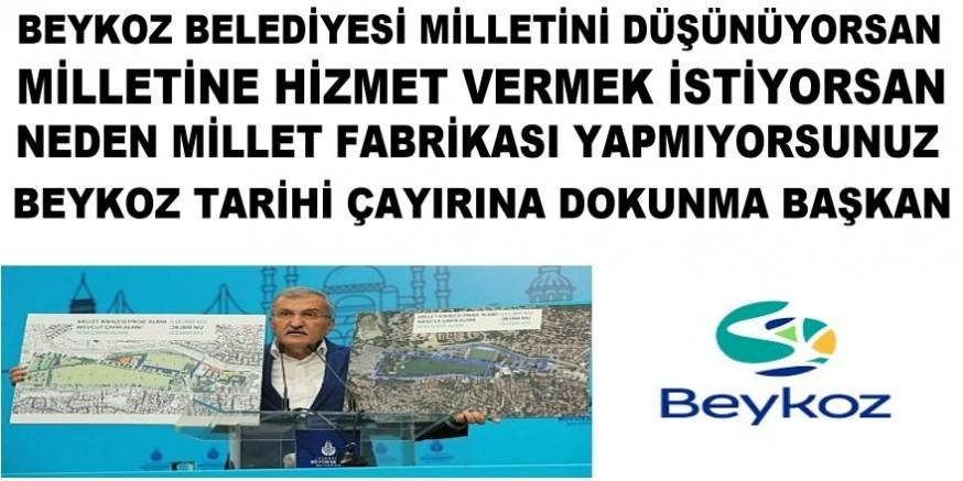 Murat AYDIN  Neden Beykoz'da Millet Fabrikası Yok