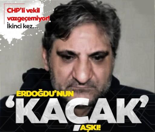 SON DAKİKA CHP'li Aykut Erdoğdu 'KAÇAK'tan vazgeçemiyor! İkinci skandal